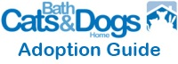 Bath Cats and Dogs Home Adoption Guide